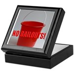 No Bailouts! Keepsake Box