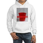 No Bailouts! Hooded Sweatshirt