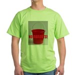 No Bailouts! Green T-Shirt