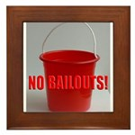 No Bailouts! Framed Tile