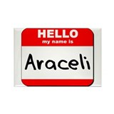 Hello my name is Araceli Rectangle Magnet