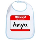 Hello my name is Aniya Bib