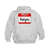 Hello my name is Aniya Hoodie
