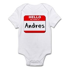 Hello my name is Andres Infant Bodysuit