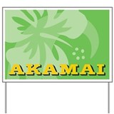 Akamai Yard Sign