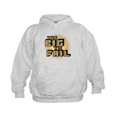 Too Big To Fail Hoodie