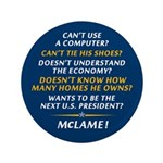 """McCain is McLame 3.5"""" Button"""
