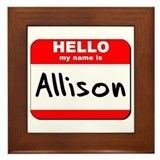 Hello my name is Allison Framed Tile