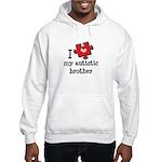 I Love My Autistic Brother Hooded Sweatshirt