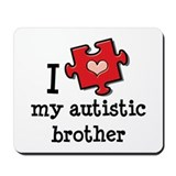 I Love My Autistic Brother Mousepad