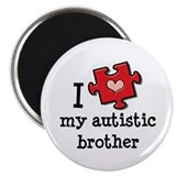 "I Love My Autistic Brother 2.25"" Magnet (100 pack)"
