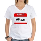 Hello my name is Alize Shirt