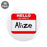 "Hello my name is Alize 3.5"" Button (10 pack)"