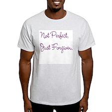 Not Perfect, Just Forgiven. Ash Grey T-Shirt