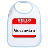 Hello my name is Alessandra Bib