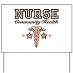 Community Health Nurse Yard Sign