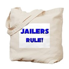 Jailers Rule! Tote Bag