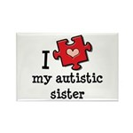 I Love My Autistic Sister Rectangle Magnet (100 pa