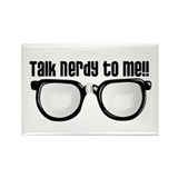 Talk Nerdy to Me Rectangle Magnet