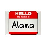 Hello my name is Alana Rectangle Magnet