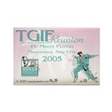 TGIF Reunion 2005 Rectangle Magnet (10 pack)