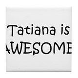 Cute Tatiana Tile Coaster