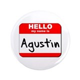Hello my name is Agustin 3.5&quot; Button