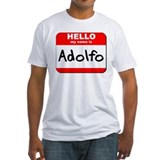 Hello my name is Adolfo Shirt