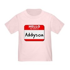 Hello my name is Addyson T