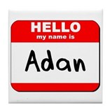 Hello my name is Adan Tile Coaster