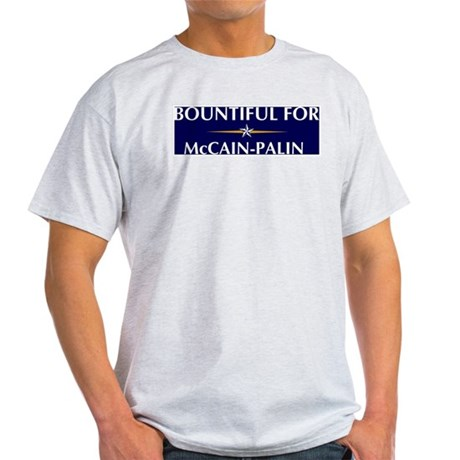 BOUNTIFUL for McCain-Palin Light T-Shirt