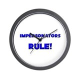 Impersonators Rule! Wall Clock