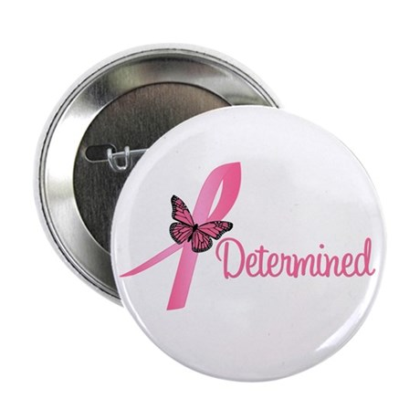 "Breast Cancer (Determined) 2.25"" Button"