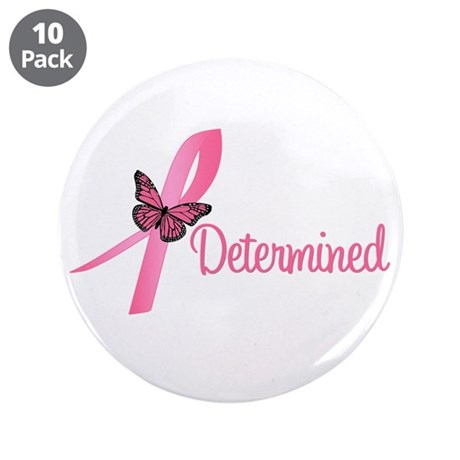 "Breast Cancer (Determined) 3.5"" Button (10 pack)"