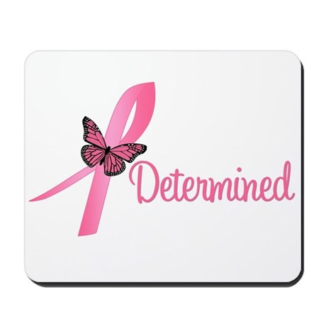 Breast Cancer (Determined) Mousepad