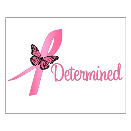 Breast Cancer (Determined) Small Poster