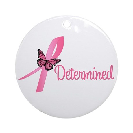 Breast Cancer (Determined) Ornament (Round)