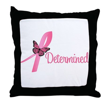 Breast Cancer (Determined) Throw Pillow