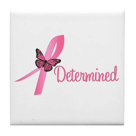 Breast Cancer (Determined) Tile Coaster