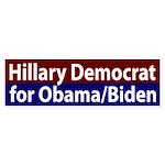 Hillary Democrat for Obama/Biden Bumper Sticker