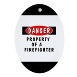 Property of a Firefighter Oval Ornament