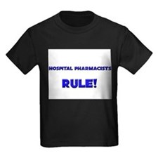 Hospital Pharmacists Rule! T