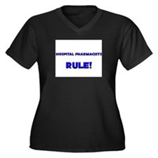 Hospital Pharmacists Rule! Women's Plus Size V-Nec