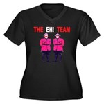 The Eh! Team Women's Plus Size V-Neck Dark T-Shirt