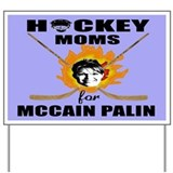 Hockey Moms for McCain Palin Yard Sign