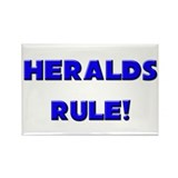Heralds Rule! Rectangle Magnet