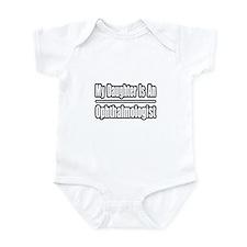 """Daughter Ophthalmologist"" Infant Bodysuit"