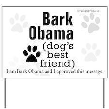 Bark Obama (dog's best friend) yard sign