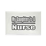 """My Daughter Is A Nurse"" Rectangle Magnet (10 pack"