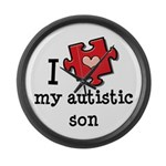 I Love My Autistic Son Large Wall Clock